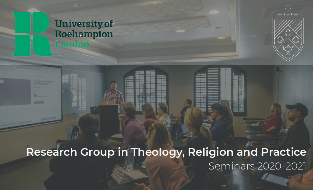 Theology, Religion and Practice seminars, Spring 2021