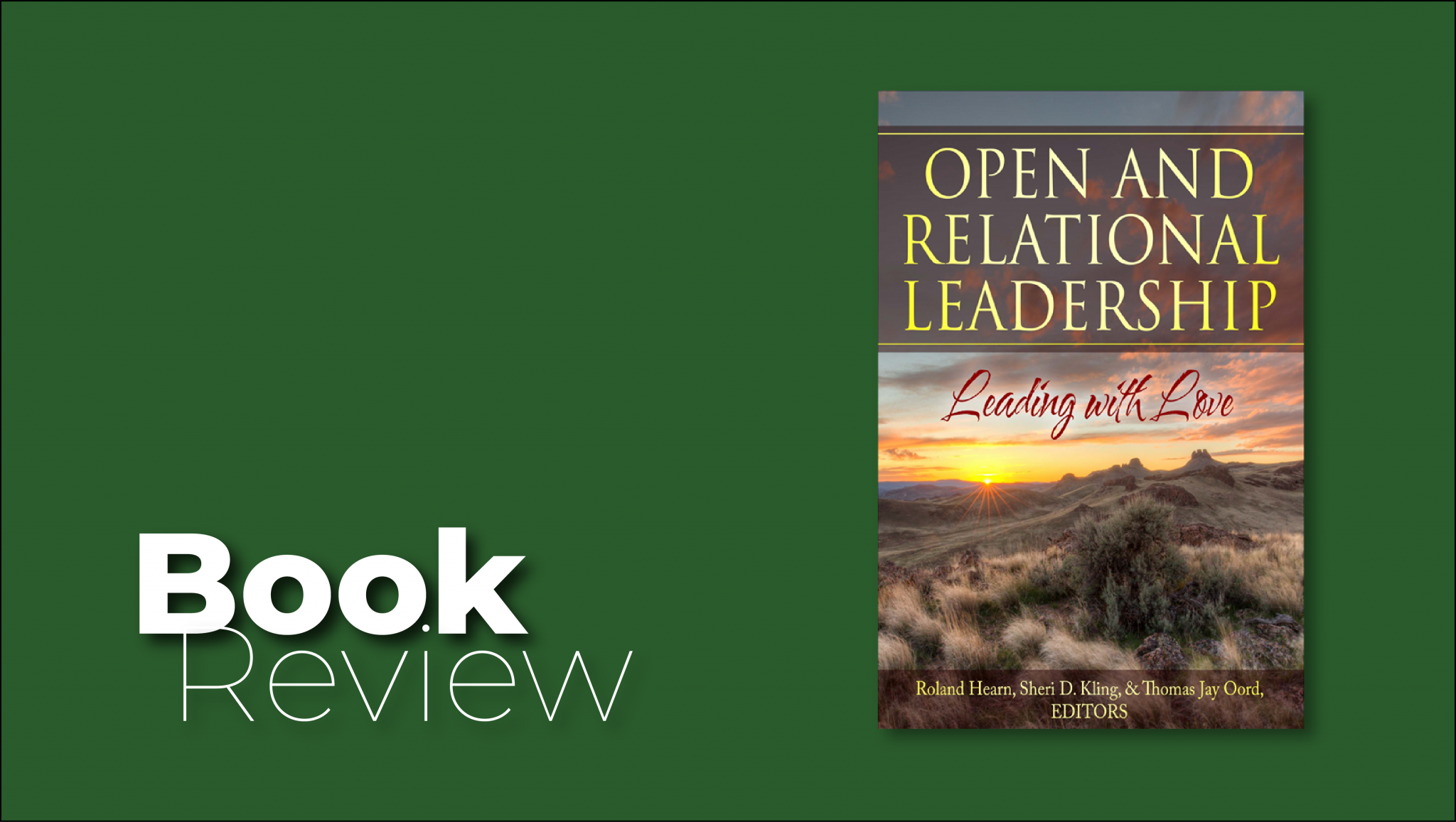 Book Review: Open and Relational Leadership
